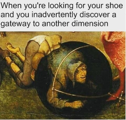 """Caption that reads, """"When you're looking for your show and you inadvertently discover a gateway to another dimension"""" above a pic of a guy kneeling down trapped in a sphere"""