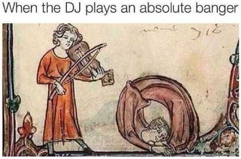 """Caption that reads, """"When the DJ plays an absolute banger"""" above a painting of someone playing a violin next to someone doing a back bend"""
