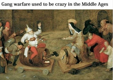 Art - Gang warfare used to be crazy in the Middle Ages