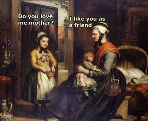 Painting - Do you love me mother? I like you as a friend