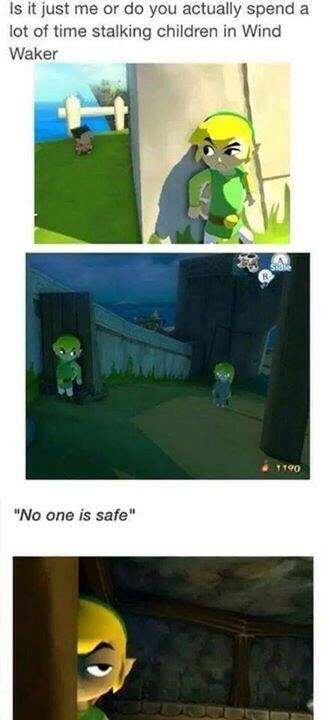 "Green - Is it just me or do you actually spend a lot of time stalking children in Wind Waker 1190 ""No one is safe"""