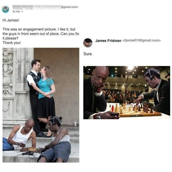 Photograph - @gmail.com to me Hi James! This was an engagement picture. I like it, but the guys in front seem out of place. Can you fix it please? Thank you! James Fridman fjamie013@gmail.com> Sure.
