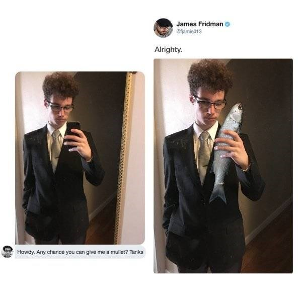 Suit - James Fridman o efamie013 Alrighty. Howdy. Any chance you can give me a mullet? Tanks