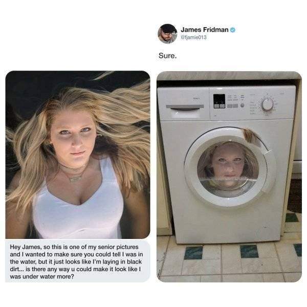 Major appliance - James Fridman @fjamie013 Sure. Mayk Hey James, so this is one of my senior pictures and I wanted to make sure you could tell I was in the water, but it just looks like I'm laying in black dirt... is there any way u could make it look like I was under water more?