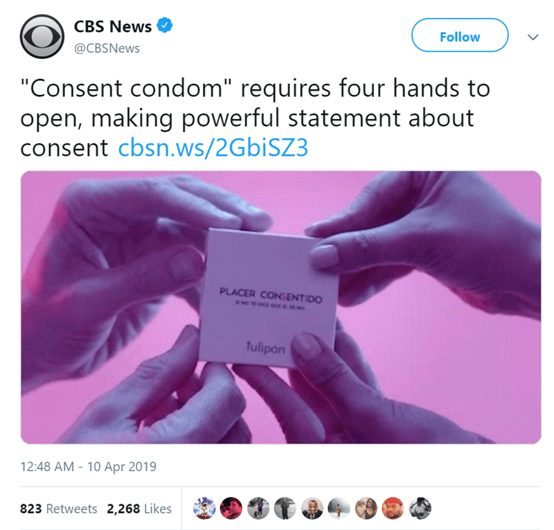 "Text - CBS News Follow @CBSNews ""Consent condom"" requires four hands to open, making powerful statement about consent cbsn.ws/2GbiSZ3 PLACER CONSENTIDO fulipan 12:48 AM - 10 Apr 2019 823 Retweets 2,268 Likes"