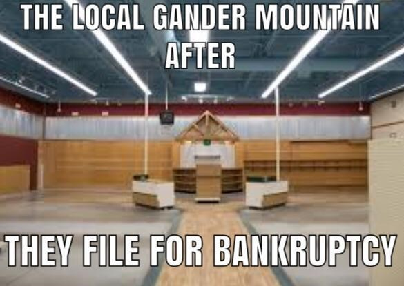 Building - THE LOCAL GANDER MOUNTAIN AFTER THEY FILE FOR BANKRUPTCY