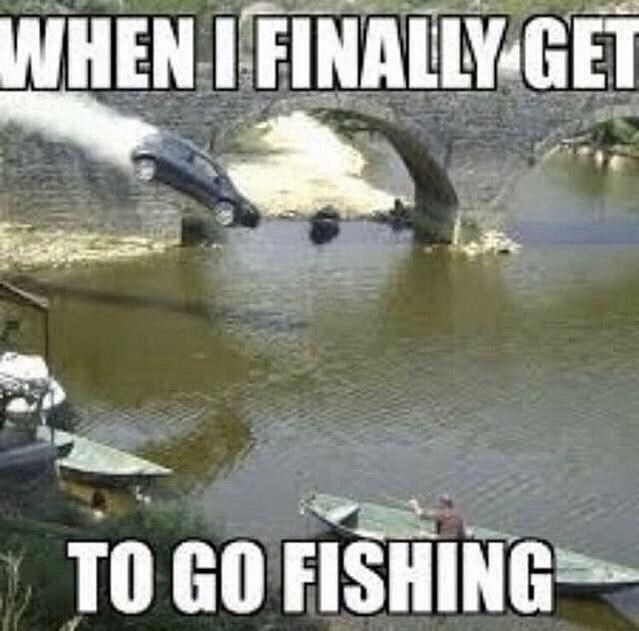 Water resources - WHEN IFINALLY GET TO GO FISHING