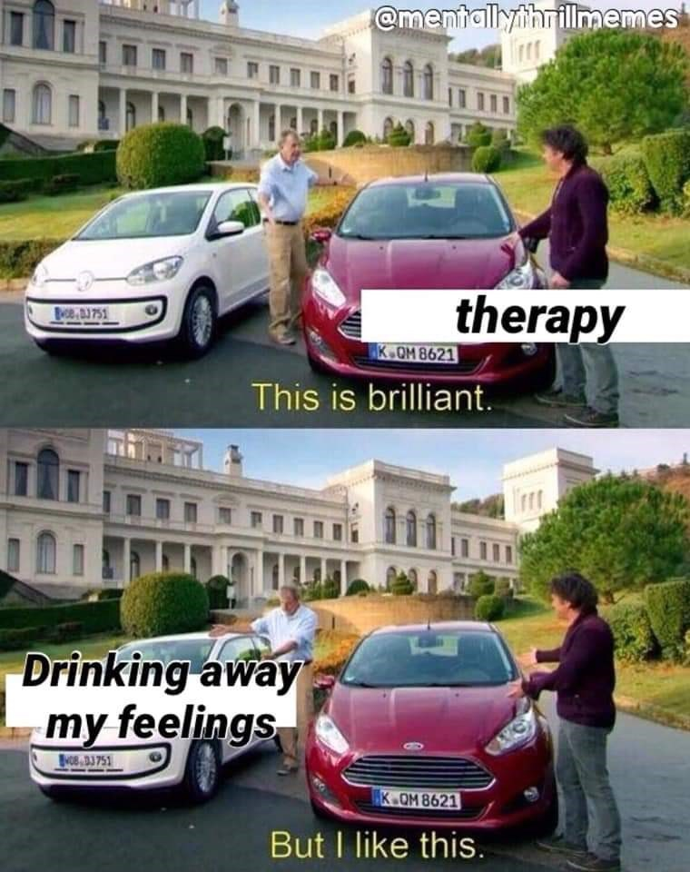 Land vehicle - @mentallythrillmemes therapy BO8751 K.OM 8621 This is brilliant Drinking away my feelings NO8 D 751 K.OM 8621 But I like this.