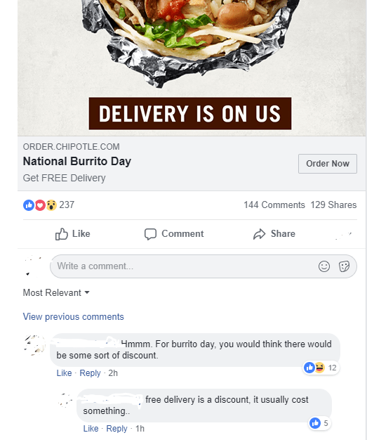 facebook comments National Burrito Day Order Now Get FREE Delivery D0237 144 Comments 129 Shares Like Comment Share Write a comment... Most Relevant View previous comments 4mmm. For burrito day, you would think there would be some sort of discount Like Reply 2h free delivery is a discount, it usually cost something. 5 Like Reply 1h