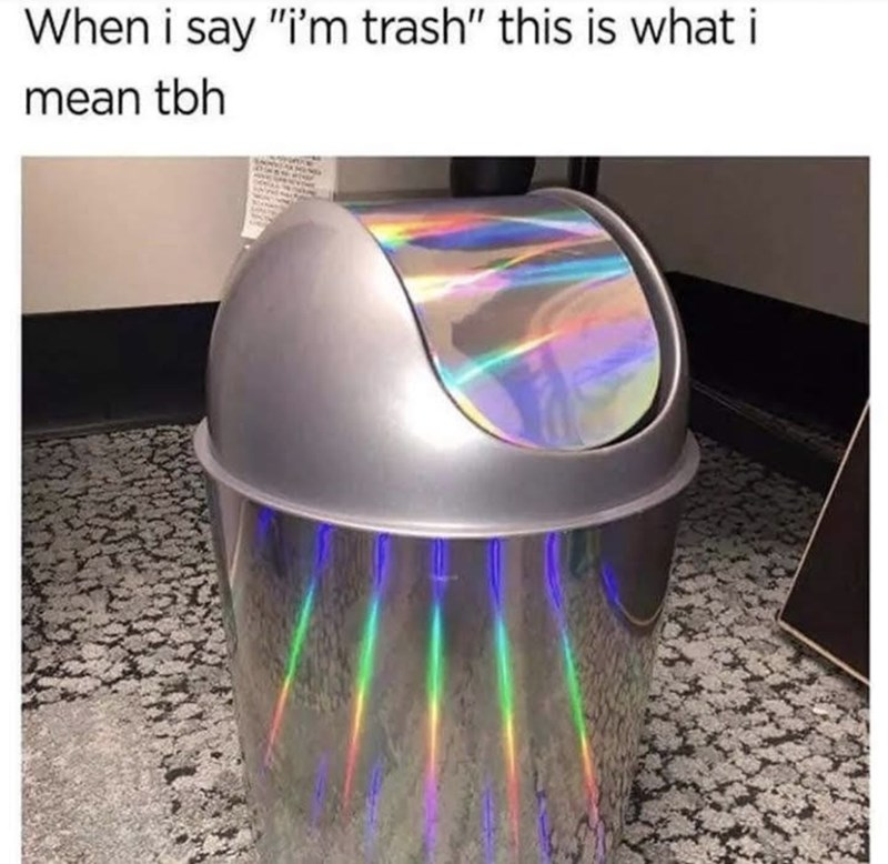 "Light - When i say ""i'm trash"" this is whati mean tbh"