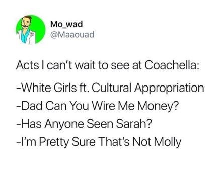 Tweet about stereotypes at Coachella listed like they're part of the performing lineup