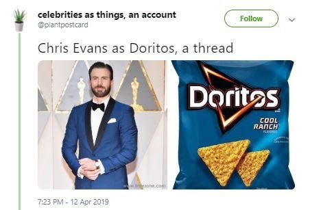 Product - celebrities as things, an account @plantpostcard Follow Chris Evans as Doritos, a thread Doritos COOL RANCH one.com 7:23 PM 12 Apr 2019