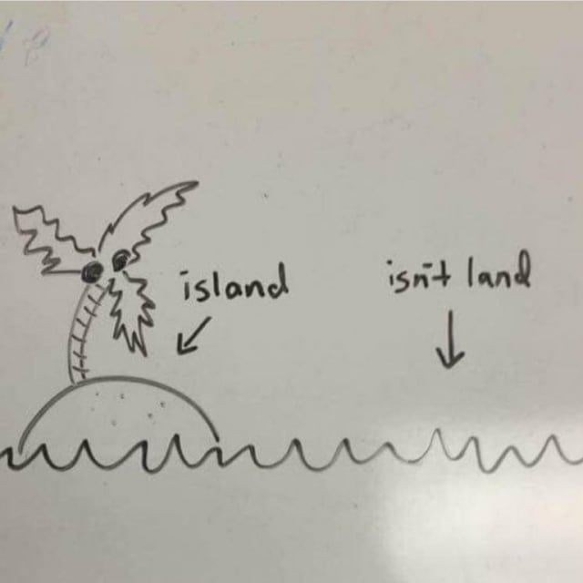 literal joke - Text - island isnt land