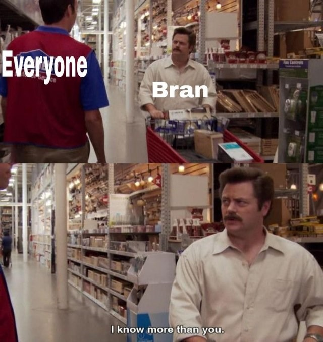 GoT meme with know it all Ron Swanson as Bran
