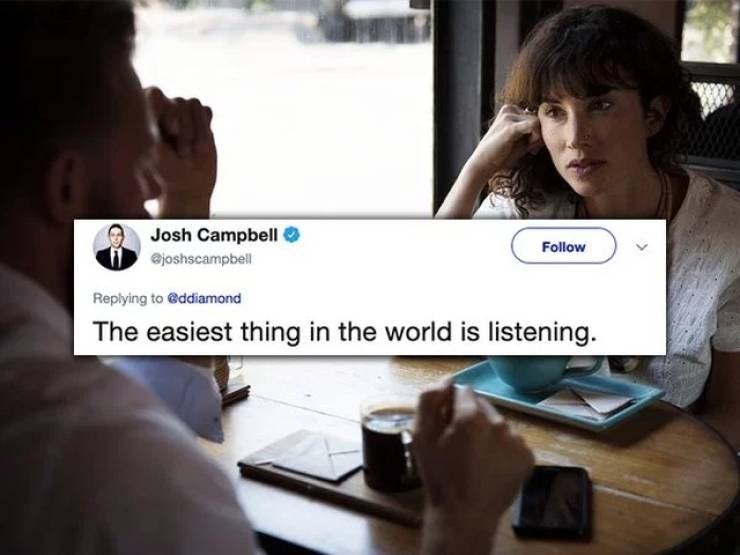 twitter post the easiest thing in the world is listening.