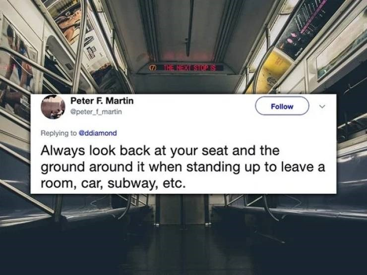 twitter post Always look back at your seat and the ground around it when standing up to leave room, car, subway, etc.
