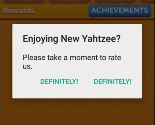 Text - ACHIEVEMENTS Rewards Enjoying New Yahtzee? Please take a moment to rate us. DEFINITELY! DEFINITELY!