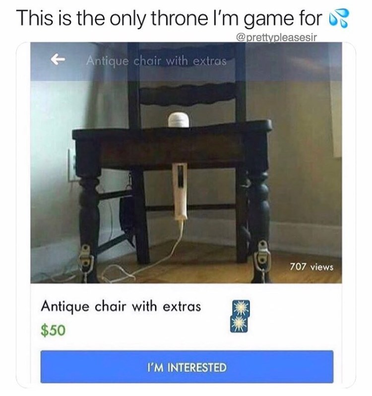 """Funny meme that reads, """"This is the only throne I'm game for"""" above an add for a chair with a vibrator in it"""