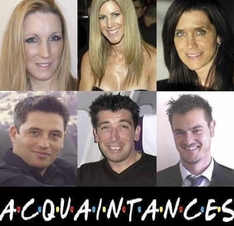 dank memes - Face - ACOVAINTANCES, friends fake cast