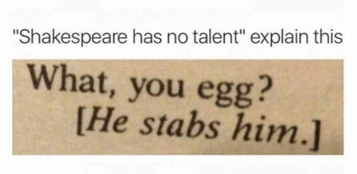 Easter meme about Shakespeare not having any talent