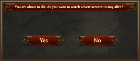 Text - You are about to die, do you want to watch advertisement to stay alive? Yes No