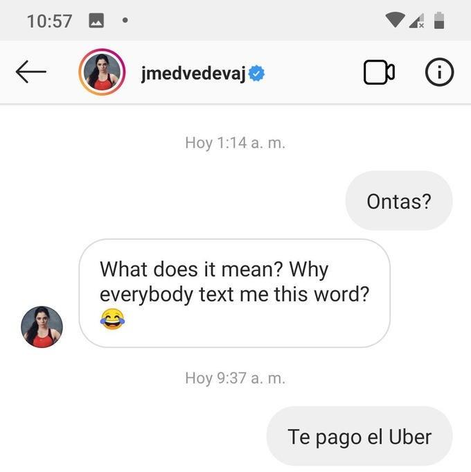 Screenshot of someone asking jmedvevaj 'ontas'