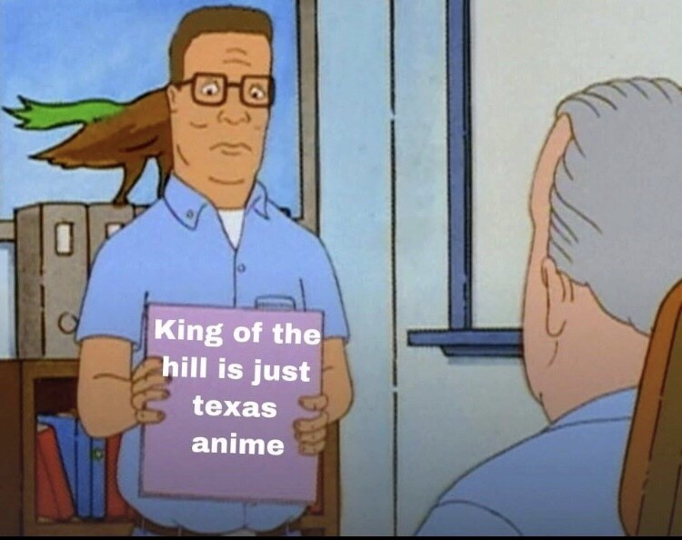 Animated cartoon - O King of the hill is just texas anime