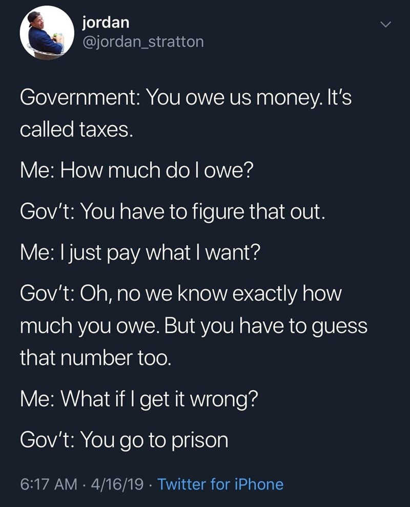 random meme about government taxes and needing to figure out how much money you owe