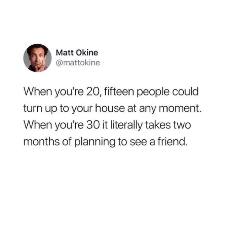 random meme about needing to plan in advance to see friends when you're in your 30's