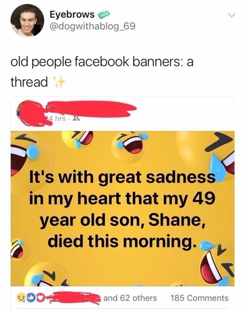 19 Cringey Times Old People Misused Facebook Banners Memebase