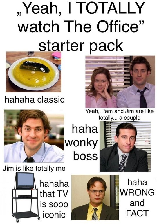 "Starter pack meme titled, ""Yeah, I TOTALLY watch The Office starter pack"""