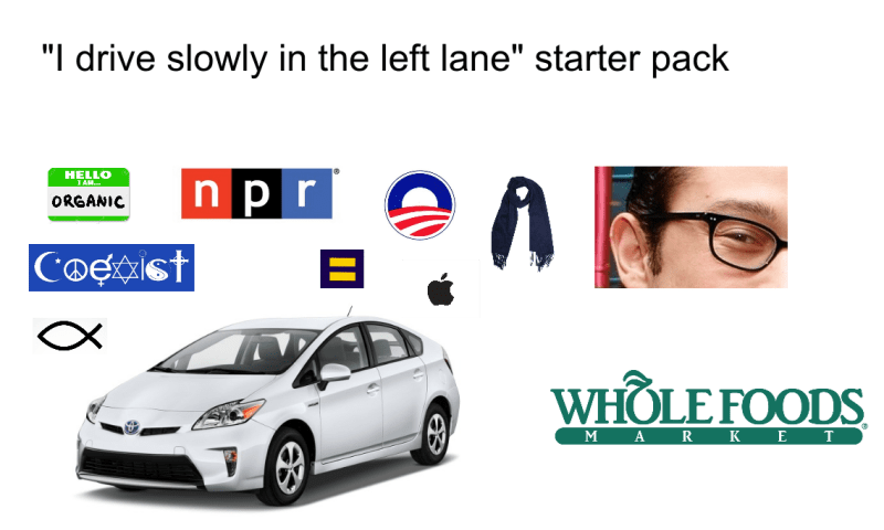 starter pack for people that drive slowly in the left lane