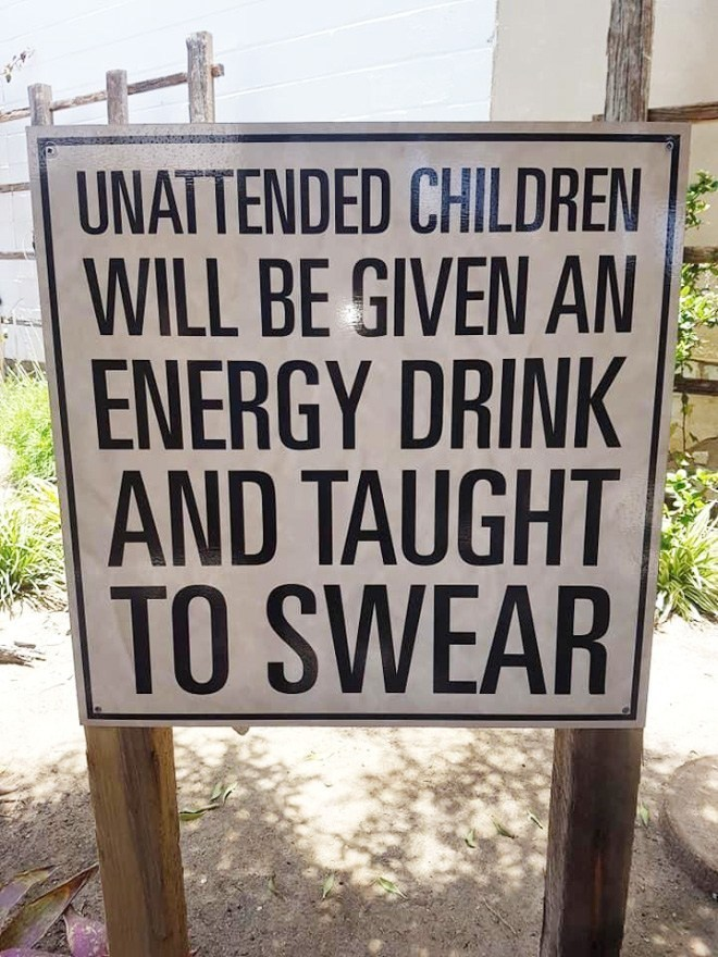 Font - UNATTENDED CHILDREN WILL BE GIVEN AN ENERGY DRINK AND TAUGHT TO SWEAR