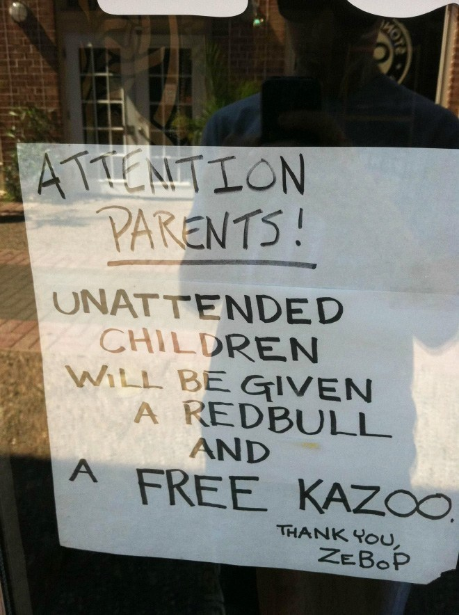 Font - ATENTION PARENTS! UNATTENDED CHILDREN WiLL BE GIVEN A REDBULL AND A FREE KAZO THANK YOU ZEBOP