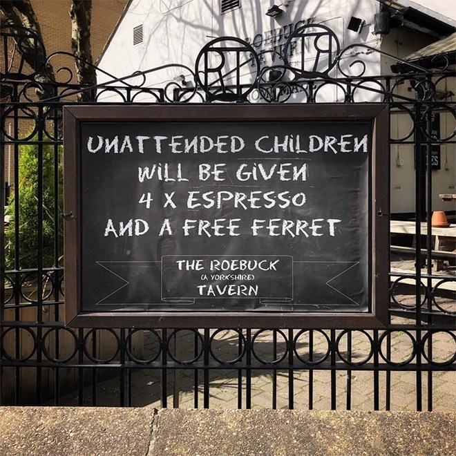 Iron - UMATTEMDED CHILDREM WILL BE GIVEM 4 X ESPRESSO AMD A FREE FERRET THE ROEBUCK CA YORKSHIRE TAVERN DXCXDOOCC0DO