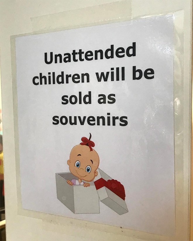 Text - Unattended children will be sold as sOuvenirs