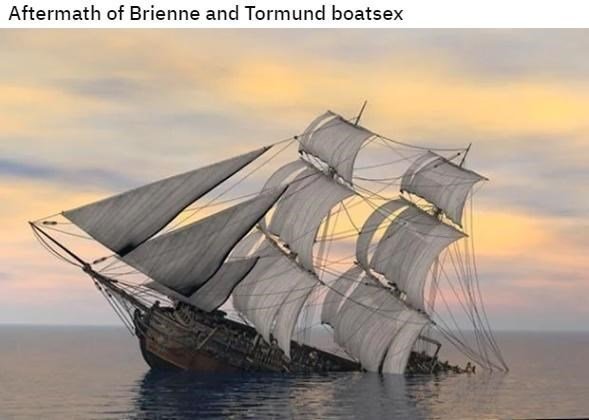 Vehicle - Aftermath of Brienne and Tormund boatsex