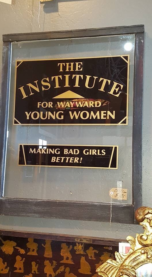 Font - THE INSTITUTE FOR WAYWARD YOUNG WOMEN MAKING BAD GIRLS BETTER! OPEN