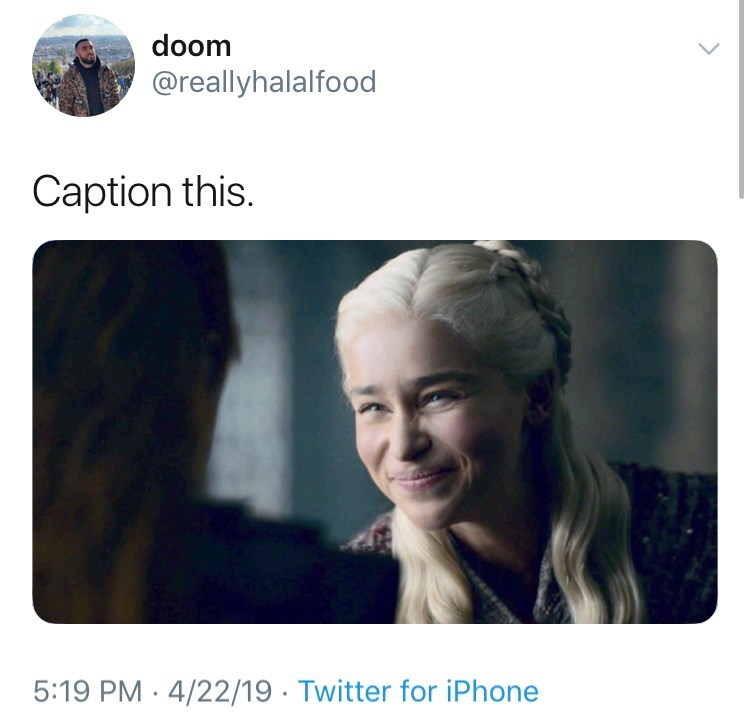 memes - Text - doom @reallyhalalfood Caption this. 5:19 PM 4/22/19 Twitter for iPhone