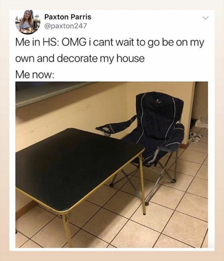 random meme about being excited to decorate a house as a teen