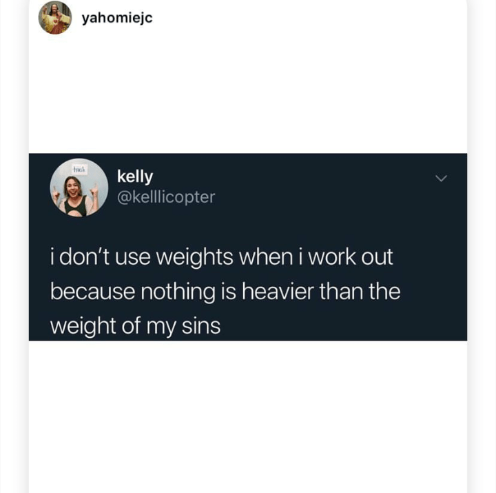 random meme about using the weight of you sins at the gym