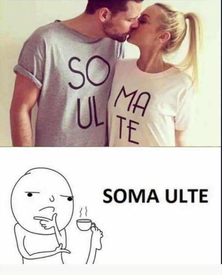 random meme of a couple wearing shirts that say soulmate