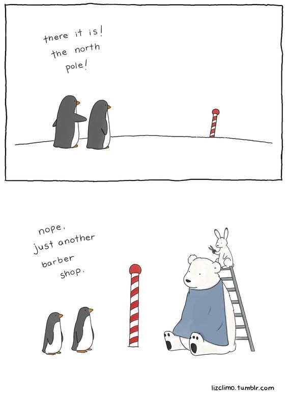 Text - there it is / the north pole! nope just another barber shop lizclimo. tumblr.com