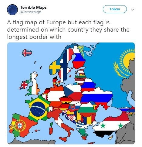 Illustration - Terrible Maps @TerribleMaps Follow A flag map of Europe but each flag is determined on which country they share the longest border with