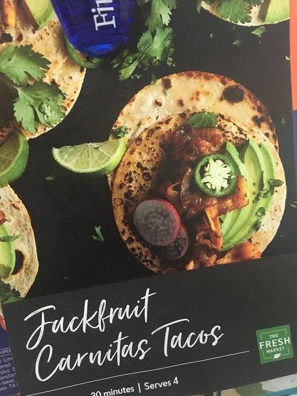 Food - Fackfrut Caruitas Tacos UREE . Lim erred. plus o anufact taxed. aso. TX f THE FRESH MARKET 30 minutes   Serves 4