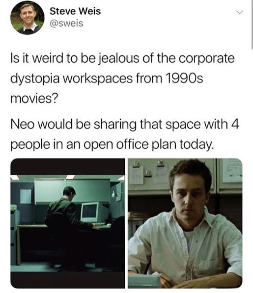 Funny meme about the matrix, work memes, office, office life, desks, open office plan.