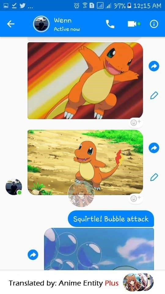 Adaptation - ll 37% a 12:15 AM Wenn Active now Squirtle! Bubble attack Translated by: Anime Entity Plus