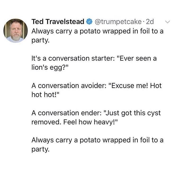 Funny tweet about the necessity of always carrying a potato to any function