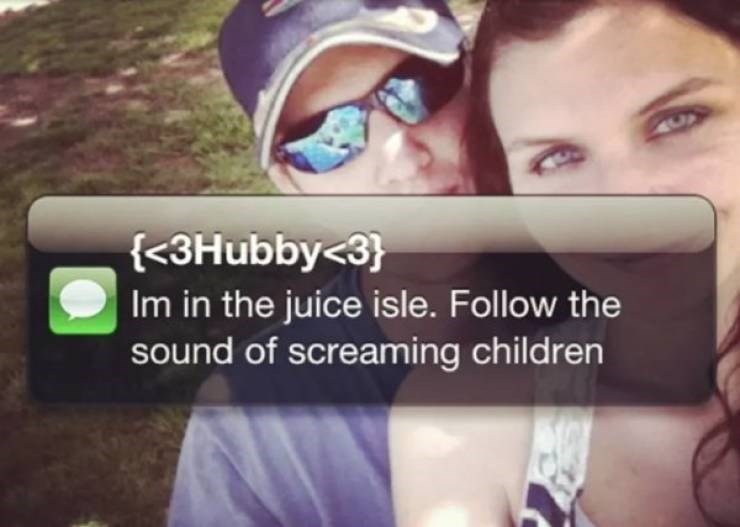 Face - {<3Hubby<3} Im in the juice isle. Follow the sound of screaming children