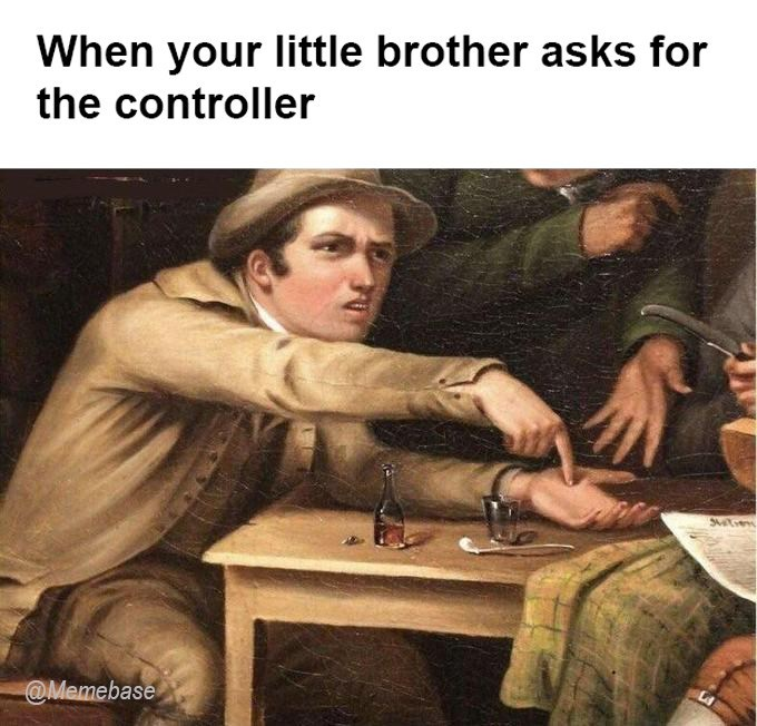 Photo caption - When your little brother asks for the controller Sie @Memebase